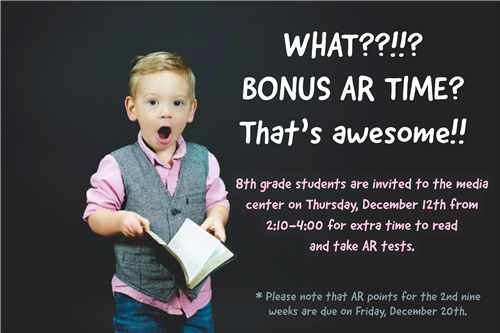 8th Grade Bonus AR Time